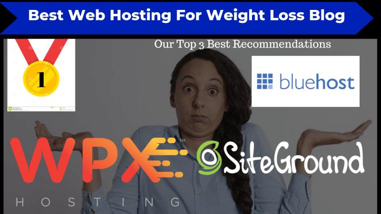 Best Website Hosting For Weight Loss Blog
