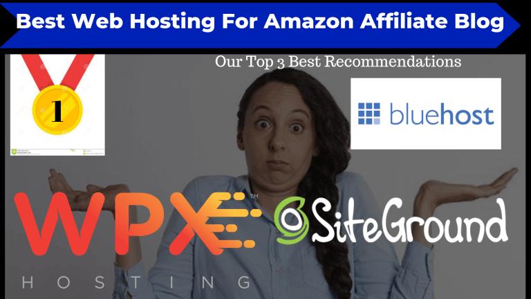 Best Website Hosting For Amazon Affiliate Sites