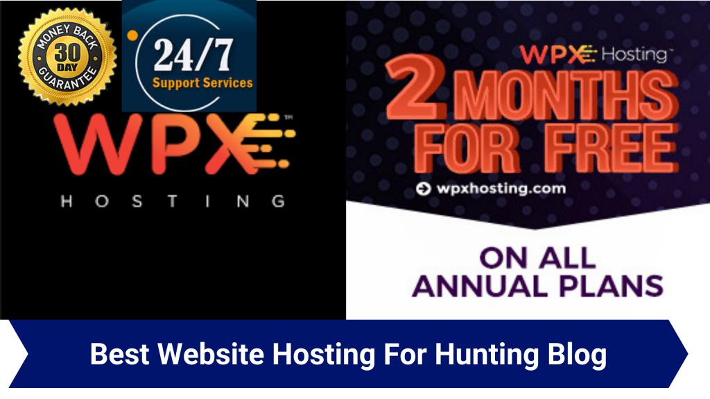 Best Website Hosting For Hunting Blog