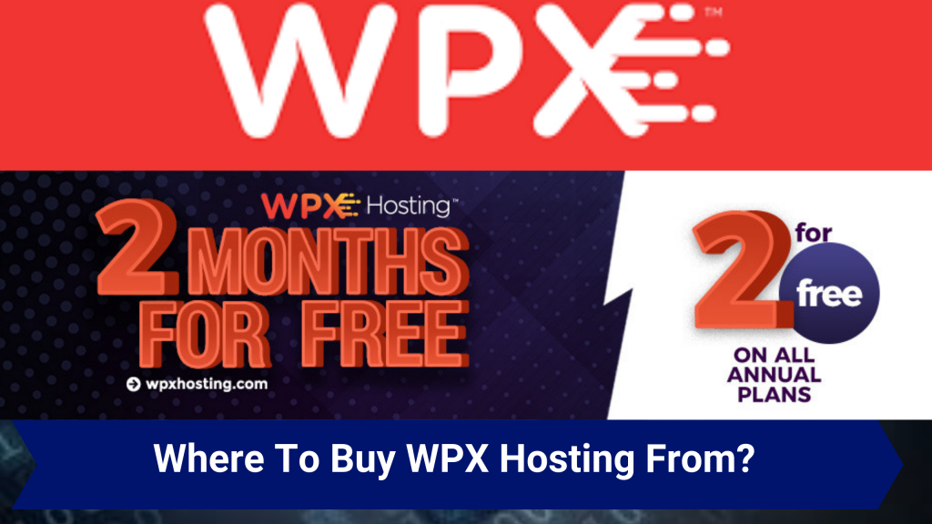 Where To Buy WPX Hosting From For My Website