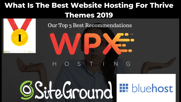 Which Is The Best Web Hosting For Thrive Themes 2020
